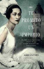 Te prometo un imperio de Juan Vilches